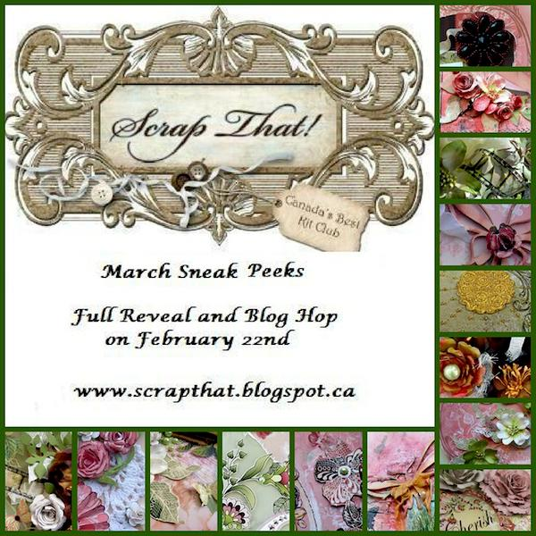 """Scrap That! March """"New Blooms"""" Kit Reveal and Blog Hop"""