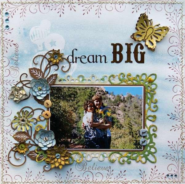 Dream BIG {Heartfelt Creations}