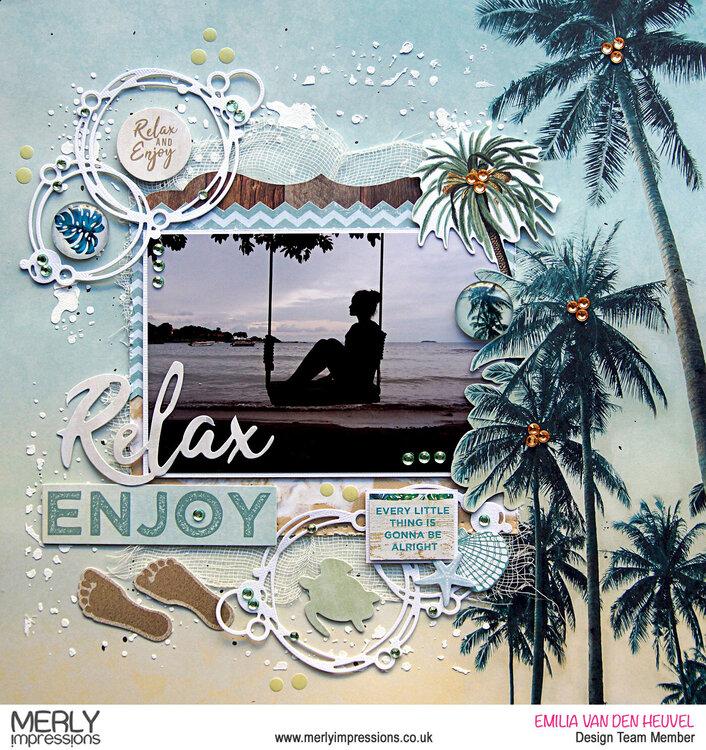 Relax & Enjoy {Kaisercraft & Merly Impressions}