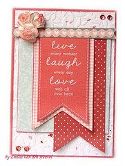 Live, Laugh, Love card {Kaisercraft & Merly Impressions}
