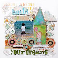 Build Your Dreams {Susan K. Weckesser Inc.}