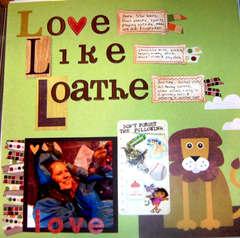 Love, Like, Loathe