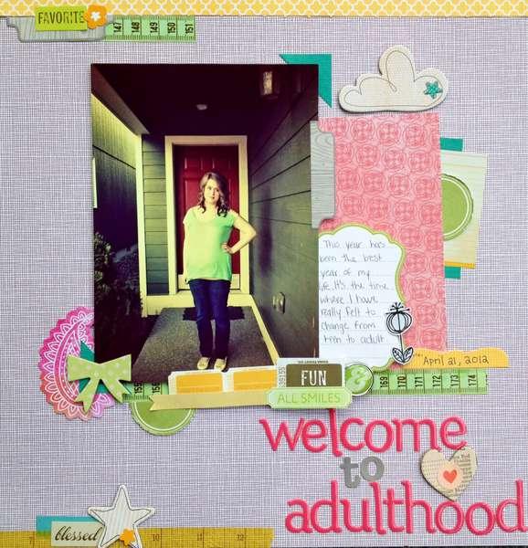 Welcome to Adulthood.