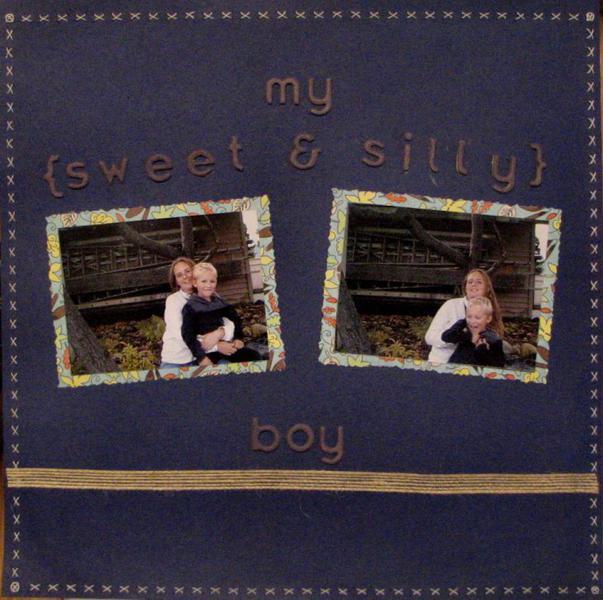 My Sweet & Silly Boy