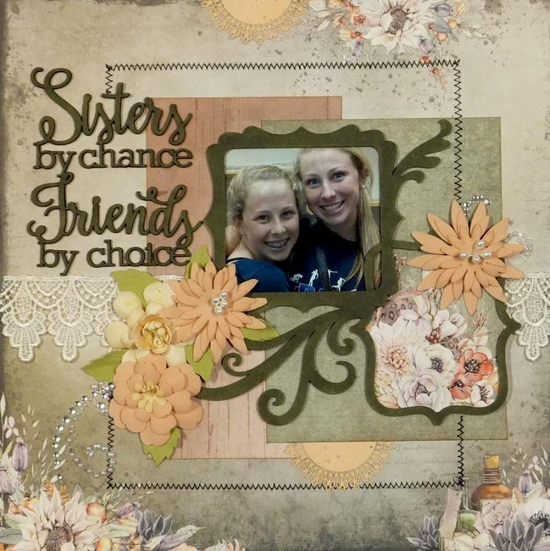 Sisters by chance Friends by choice