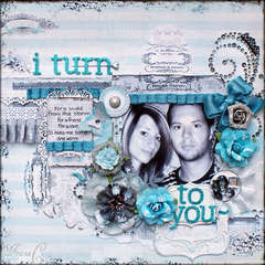 I Turn to You ~Scrap That! November Kit~