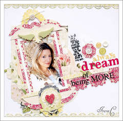 ~Always Dream of Being More~
