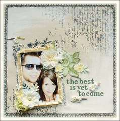 ~The Best is Yet to Come~ Scrap That! May Kit