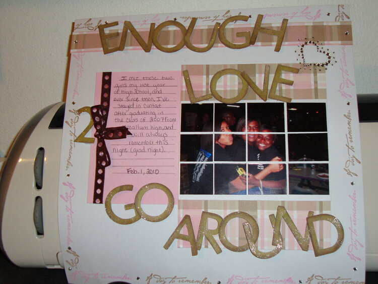 ENOUGH LOVE 2 GO AROUND