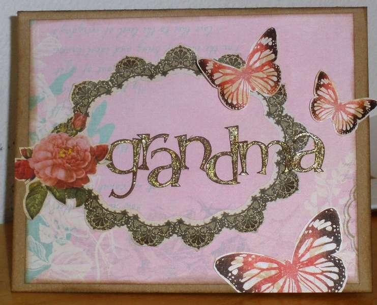 Grandma - (My Mom)