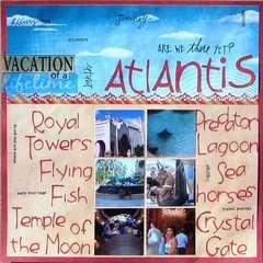 Atlantis ~ Bahamas