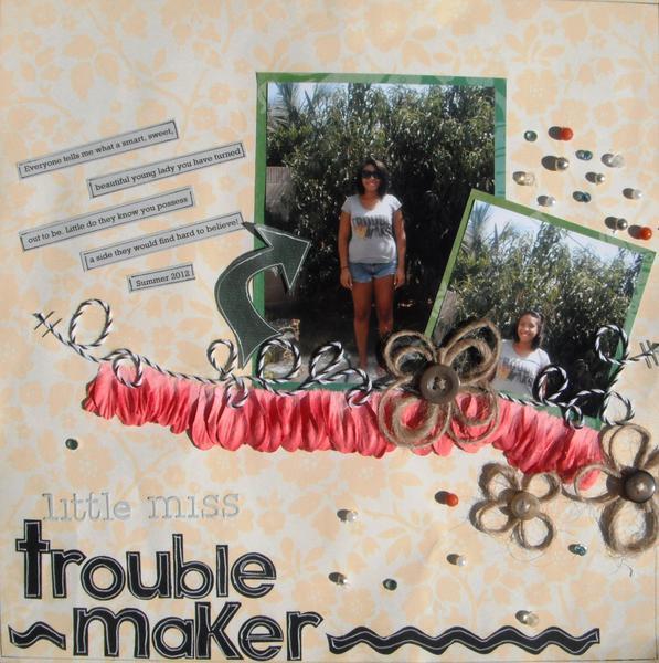 Little Miss Trouble Maker