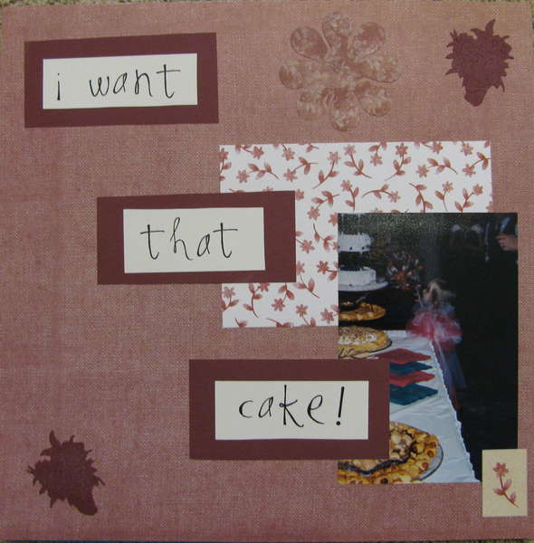 I want that cake!