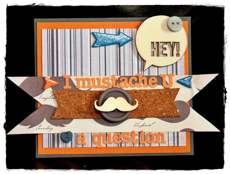 I mustache U a question - Crazy Monday Kits