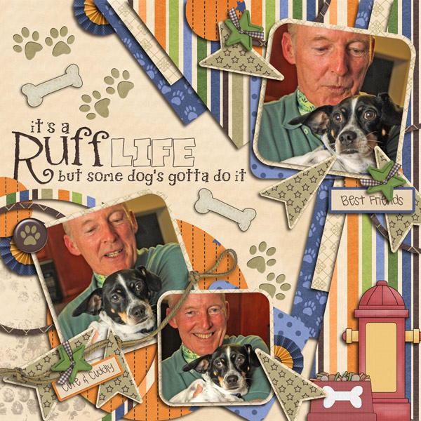 A Ruff Life