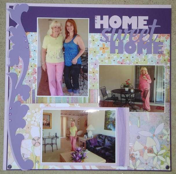 Mom's Home sweet home