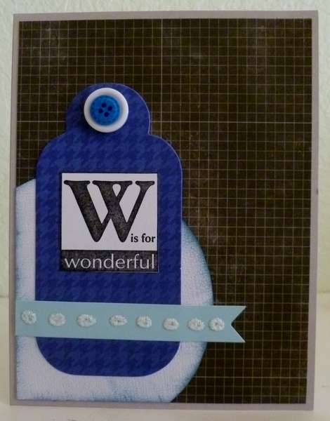 W is for Wonderful