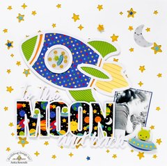 To the moon and back *Doodlebug Design DT*