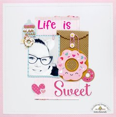 Life is sweet- Doodlebug design DT