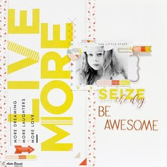 Seize the day be awesome