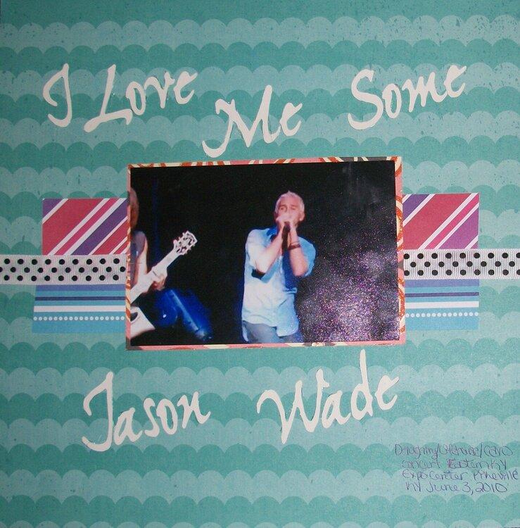 I love me some Jason Wade