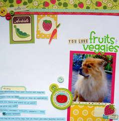 You Love Fruits and Veggies
