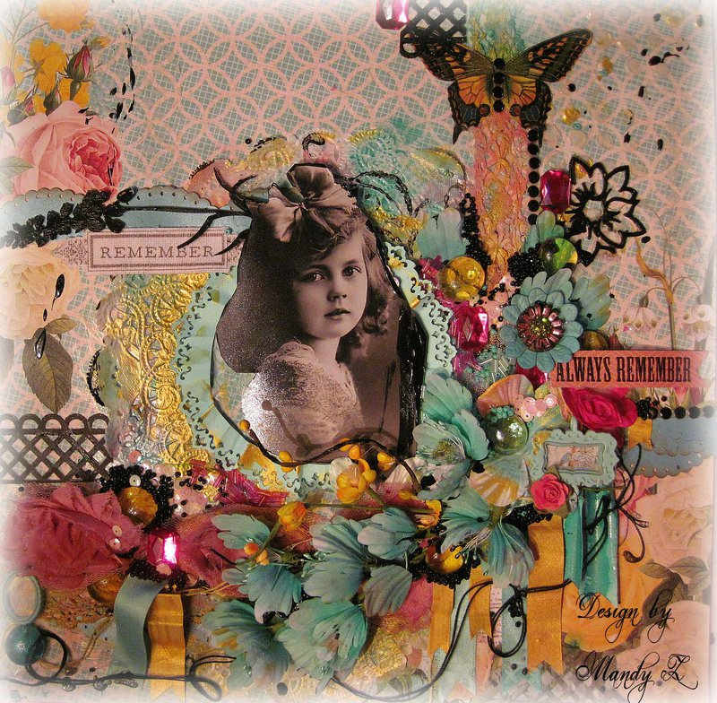 "REMEMBER - ALWAYS REMEMBER ~Scraps of Elegance~ DT project - ""Whimsy"" June Kit"