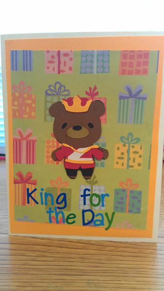 King for the day Birthday Card