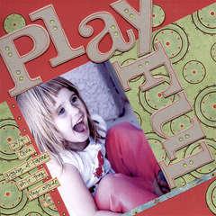 Playful 24/7