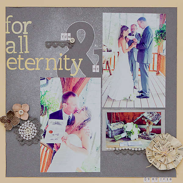 For All Eternity *June Scrapbooks Etc Issue*