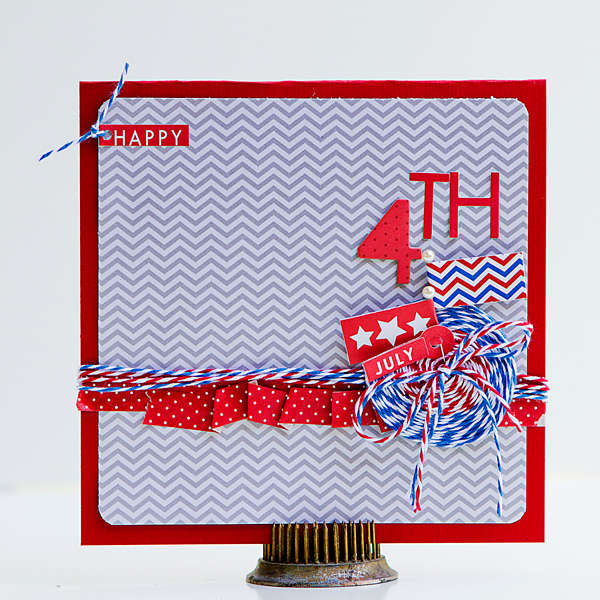 4th of July Card *Bella Blvd and Twinery Team up*