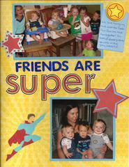 Friends are Super!