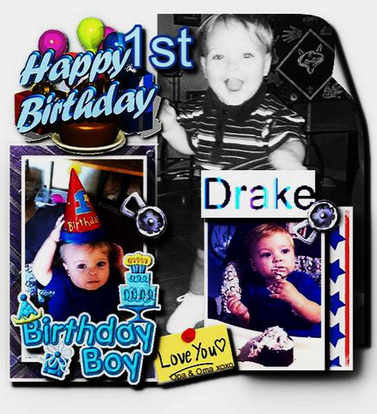 Happy First Birthday Drake