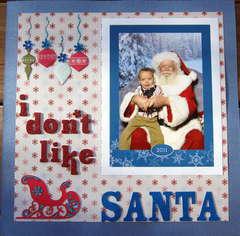 I don't like Santa