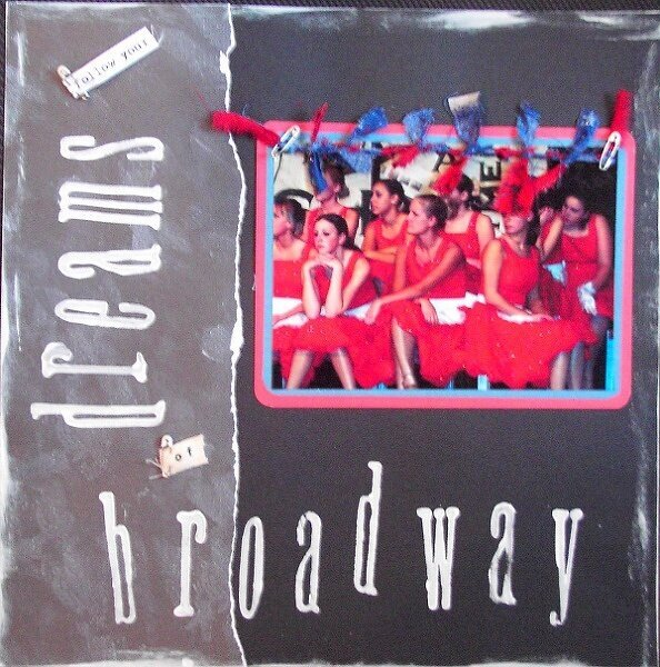 Follow Your Dreams of Broadway