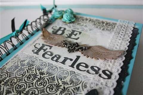 """""""Be Fearless"""" Art Journal"""