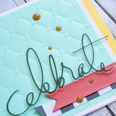 Celebrate Card *Bazzill Basics*