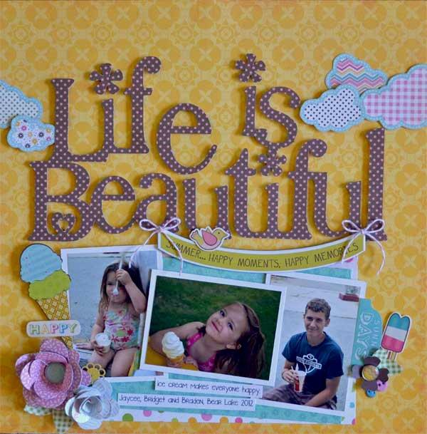 Life is Beautiful *Samantha Walker*