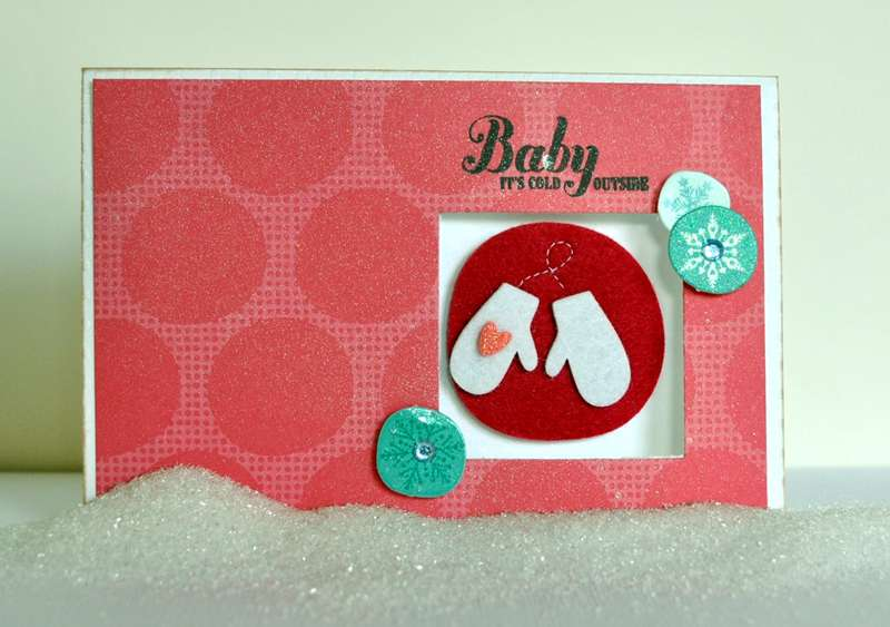 Baby it's cold outside- American Crafts