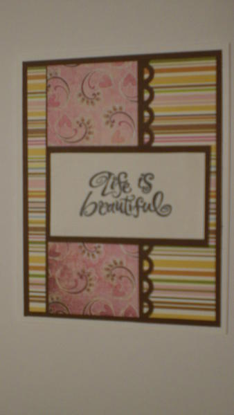 """Life Is Beautiful"" Card for OWH"