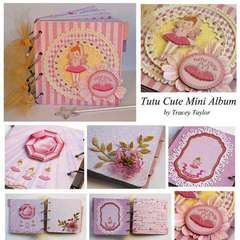TuTu Cute Mini Album by Tracey Taylor