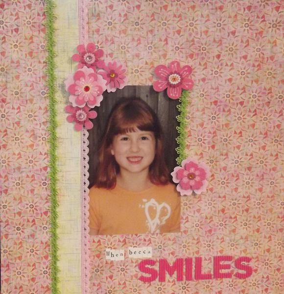 *When Becca Smiles