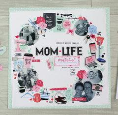 """Mom Life"" layout"