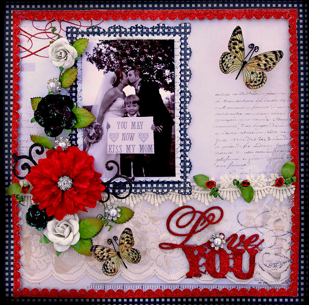 You May Now Kiss My Mom **SCRAPS OF ELEGANCE** February Kit -Love Song