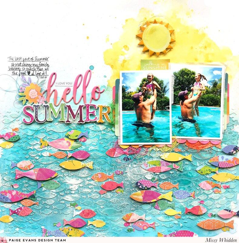 Hello Summer *Paige Evans DT*