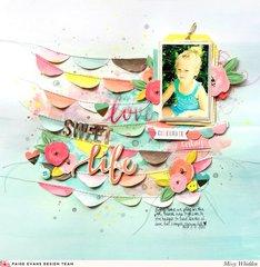 Love Sweet Life *Paige Evans Design Team*