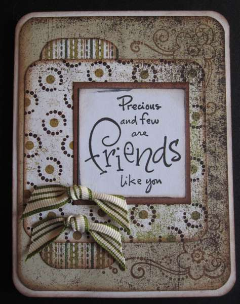 Precious and few are Friends like you