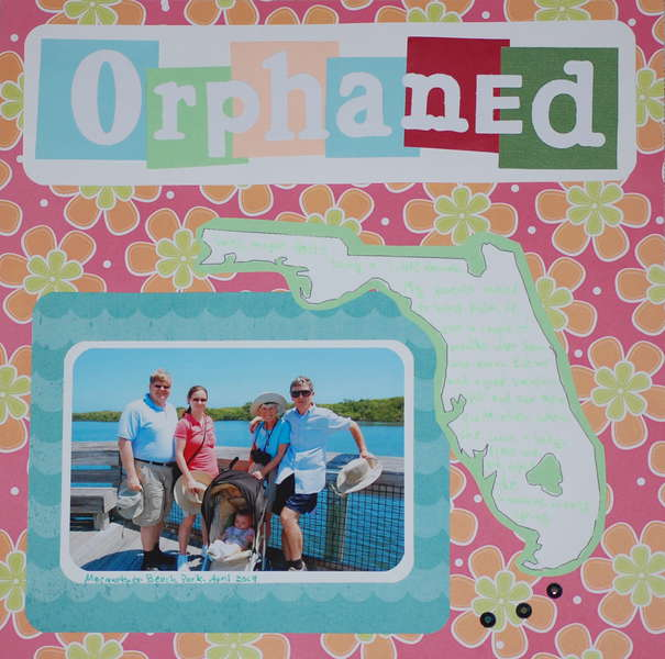 Orphaned (to Florida)
