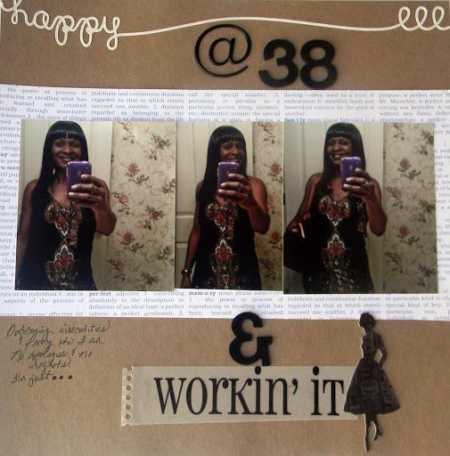 Happy@ 38 & Workin' It