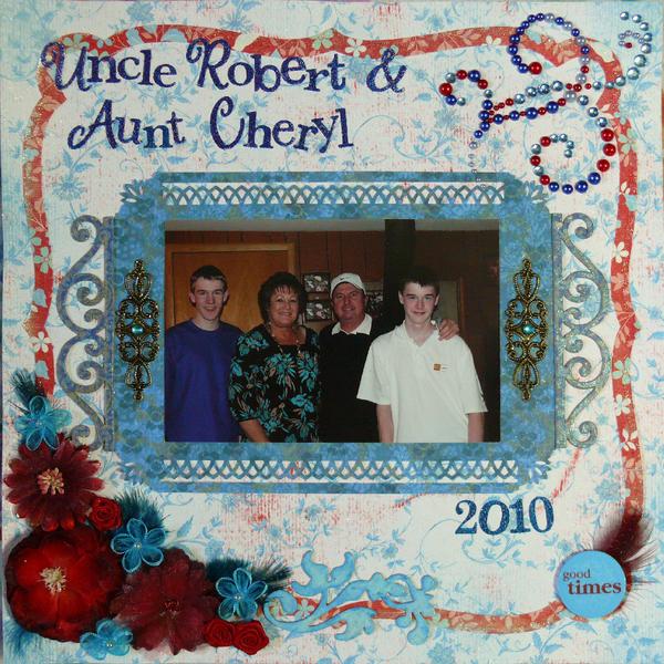 Uncle Robert & Aunt Cheryl